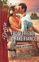 From Friend to Fake Fiance by Jules Bennett