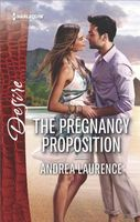 The Pregnancy Proposition by Andrea Laurence