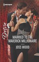 Married to the Maverick Millionaire