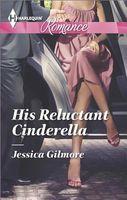 His Reluctant Cinderella