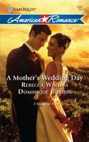 A Mother's Wedding Day: A Mother's Secret