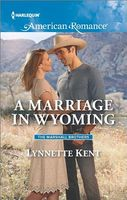 A Marriage in Wyoming by Lynnette Kent