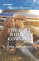 The Bull Rider's Cowgirl by April Arrington