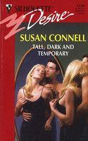 Tall, Dark and Temporary