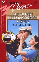 The Oldest Living Married Virgin by Maureen Child