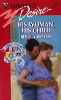 His Woman, His Child by Beverly Barton