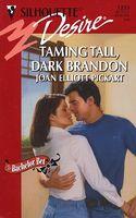 Taming Tall, Dark Brandon
