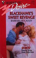 Blackhawk's Sweet Revenge
