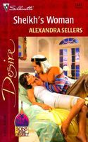 Sheikh's Woman by Alexandra Sellers