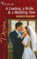A Cowboy, a Bride & a Wedding Vow