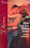 Slow Dancing with a Texan