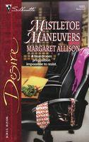 Mistletoe Maneuvers