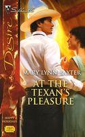 At The Texan's Pleasure