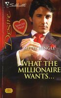What The Millionaire Wants...
