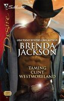 Taming Clint Westmoreland by Brenda Jackson