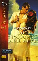 The Tycoon's Rebel Bride / The Bride