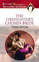 The Firefighter's Chosen Bride / White-Hot!