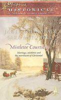 Mistletoe Courtship