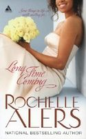 Long Time Coming by Rochelle Alers