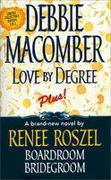 Love by Degree / Boardroom Bridegroom