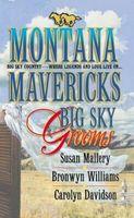 Montana Mavericks: Big Sky Grooms
