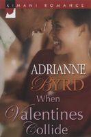 When Valentines Collide