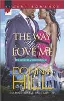 The Way You Love Me by Donna Hill
