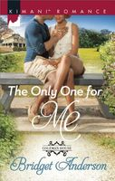 The Only One for Me by Bridget Anderson