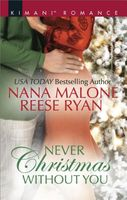 Never Christmas Without You: Just for the Holidays
