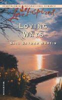 Loving Ways