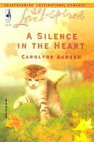 A Silence in the Heart