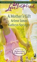 A Mother's Gift: The Mommy Wish