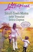 Small-Town Moms: A Mother for Mule Hollow