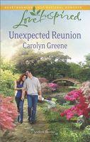 Unexpected Reunion / Her Redeeming Faith