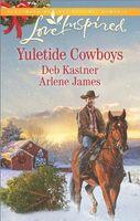 Yuletide Cowboys: The Cowboy's Christmas Gift