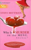 Why Is Murder on the Menu, Anyway?