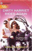 Dirty Harriet Rides Again