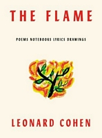 The Flame: Poems and Notebooks