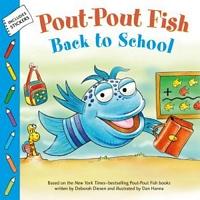 The Pout-Pout Fish: Back to School