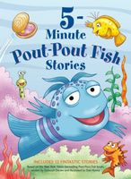 Pout-Pout Fish 5-Minute Stories