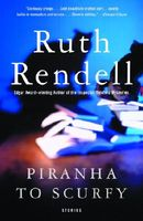 Piranha to Scurfy: And Other Stories