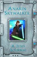 Anakin Skywalker: Jedi's Journal