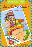 Junie B., First Grader: Aloha-ha-ha! by Barbara Park - FictionDB