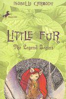 Little Fur: the Legend Begins