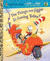 The Thinga-ma-jigger Is Coming Today!