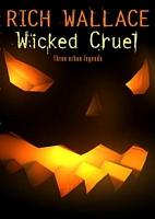 Wicked Cruel