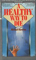 A Healthy Way to Die