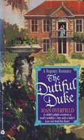 The Dutiful Duke