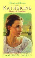 Katherine: Heart of Freedom