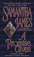 A Promise Given by Samantha James